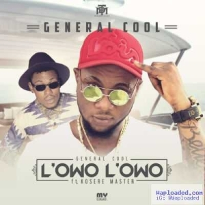 General Cool - L'owo L'owo ft. Kosere Master